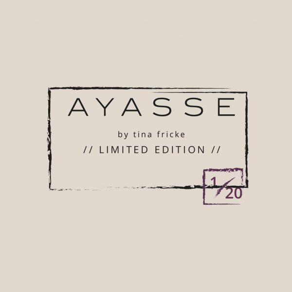 Limited edition Ayasse